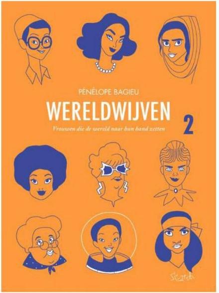 Wereldwijven : vrouwen die de wereld naar hun hand zetten. 2