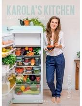 Karola's kitchen : elke dag gewoon gezond