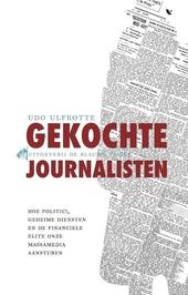 Gekochte journalisten : hoe de CIA het nieuws koopt