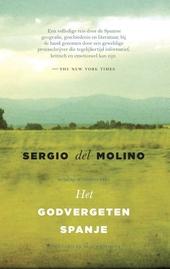 Het godvergeten Spanje : een reis door een land dat nooit heeft bestaan