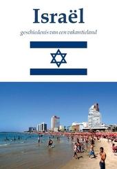 Israël : geschiedenis van een vakantieland