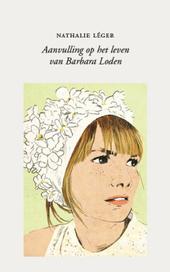 Aanvulling op het leven van Barbara Loden