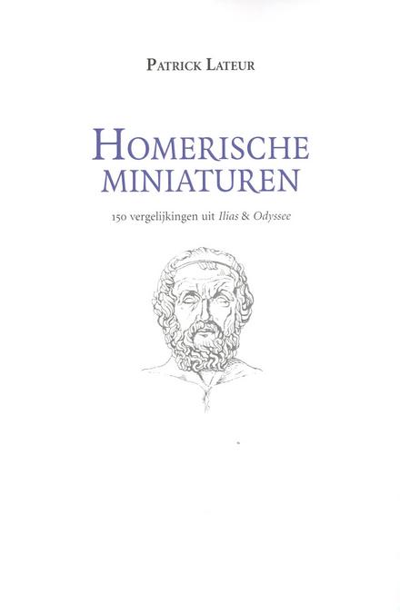 Homerische miniaturen : 150 vergelijkingen uit Ilias & Odyssee