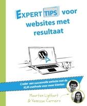 ExpertTIPS voor websites met resultaat : creëer een succesvolle website met de KLIK-methode voor meer klanten