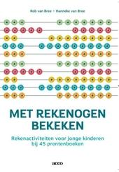 Met rekenogen bekeken : rekenactiviteiten voor jonge kinderen bij 45 prentenboeken