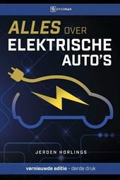 Alles over elektrische auto's : elektrisch rijden in de praktijk