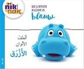 De liefste kleur is blauw [Nederlands-Arabische versie]