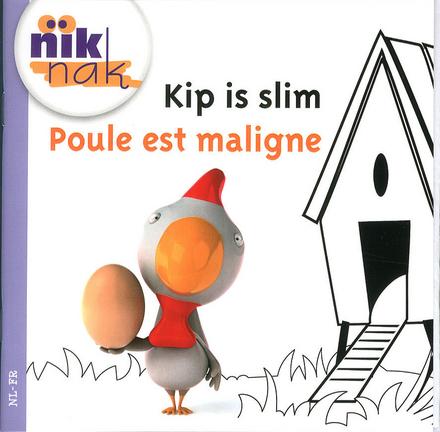 Kip is slim [Nederlands-Franse versie]