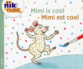 Mimi is cool [Nederlands-Franse versie]