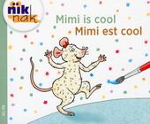 Mimi is cool [Nederlands-Franse versie]