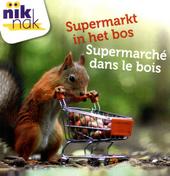Supermarkt in het bos [Nederlands-Franse versie]