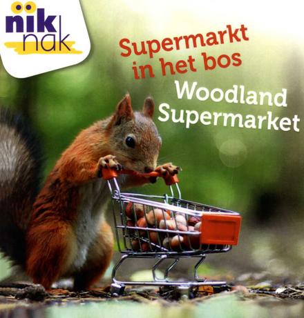 Supermarkt in het bos [Nederlands-Engelse versie]