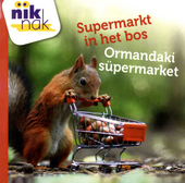Supermarkt in het bos [Nederlands-Turkse versie]