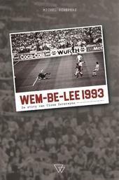 Wem-Be-Lee 1993 : de story van Cisse Severeyns