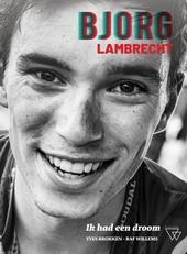 Bjorg Lambrecht : ik had een droom