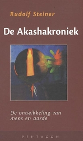 De Akashakroniek : beschrijving van vroegere evolutiestadia van mens en aarde