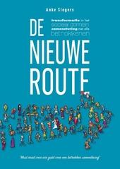 De nieuwe route : transformatie in het sociaal domein, samensturing met alle betrokkenen