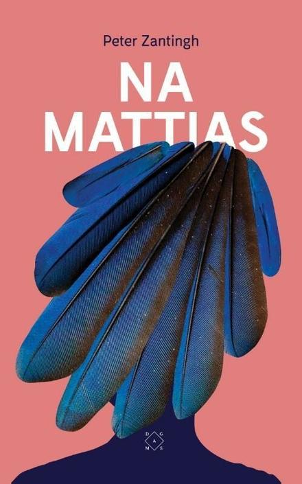 Leestip foto van: Na Mattias | Een boek van Peter Zantingh