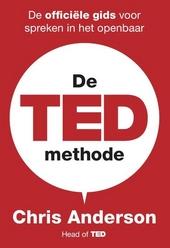 De TED-methode : de officiële gids voor spreken in het openbaar