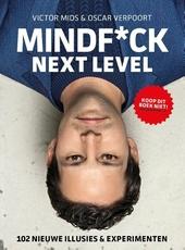 Mindf*ck : next level : 102 nieuwe illusies & experimenten