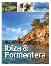 Ibiza & Formentera : het ongerepte eilandleven