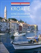 Kroatië : Istrië en Kvarner : idyllisch en avontuurlijk