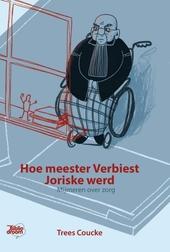 Hoe meester Verbiest Joriske werd : mjimeren over zorg