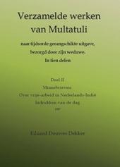Verzamelde werken van Multatuli naar tijdsorde gerangschikte uitgave, bezorgd door zijn weduwe : in tien delen. 2 M...