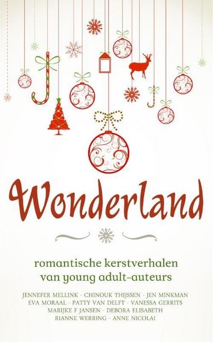 Wonderland : romantische kerstverhalen van young adult-auteurs