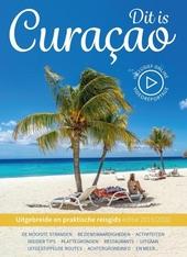 Dit is Curaçao : uitgebreide en praktische reisgids