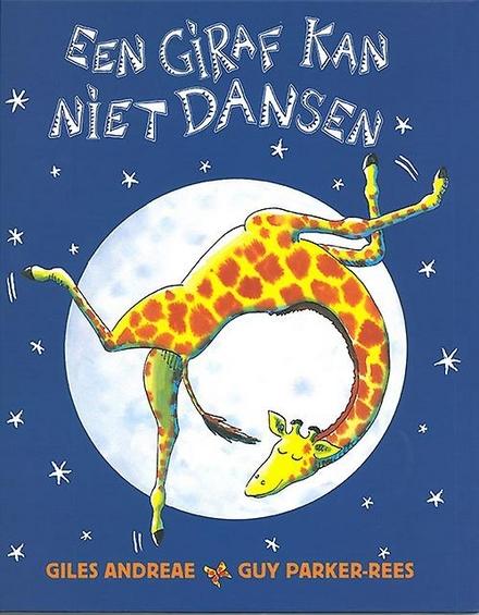 Een giraf kan niet dansen