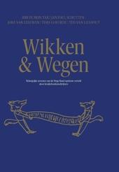Wikken & wegen : belangrijke arresten van de Hoge Raad opnieuw verteld door kinderboekenschrijvers