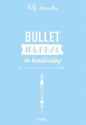 Bullet journal : de handleiding : organiseer je leven