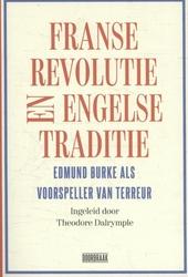 Franse Revolutie en Engelse traditie : Edmund Burke als voorspeller van terreur