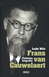 Frans van Cauwelaert : politieke biografie