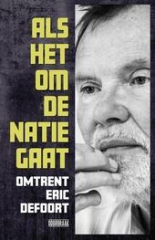 Als het om de natie gaat : omtrent Eric Defoort (1943-2016)