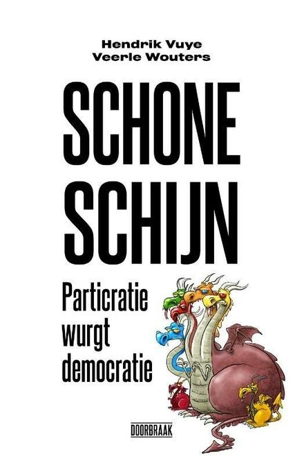 Schone schijn : particratie wurgt democratie