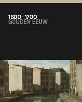 1600-1700 : Gouden Eeuw