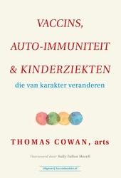 Vaccins, auto-immuniteit & kinderziekten die van karakter veranderen