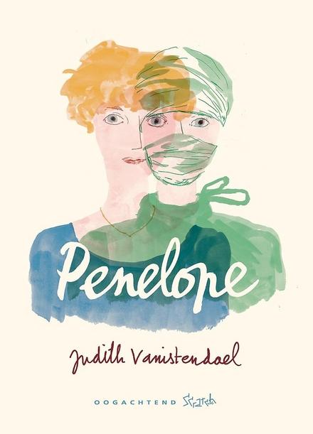 De twee levens van Penelope - Een heel menselijk verhaal