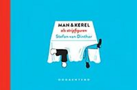 Man & Kerel als stripfiguren