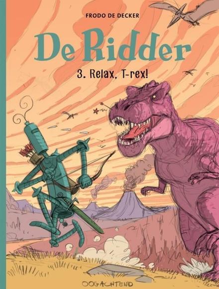 Relax, T-Rex!