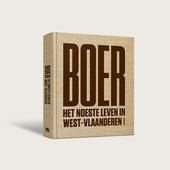 Boer : het noeste leven in West-Vlaanderen