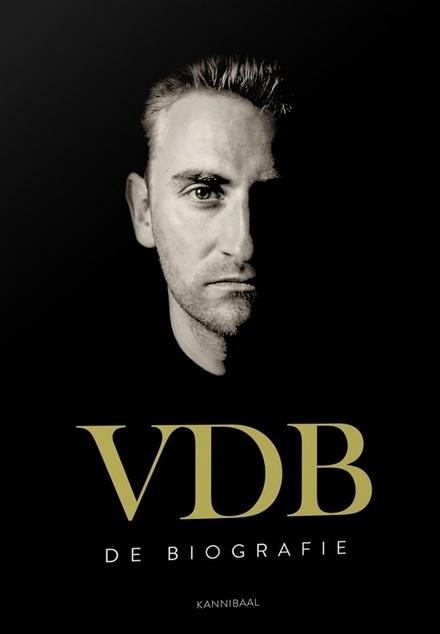 VDB : de biografie - Il bimbo d'oro, het verhaal achter de renner