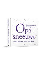 Opa sneeuwt : gedichten voor kinderen en andere grote mensen