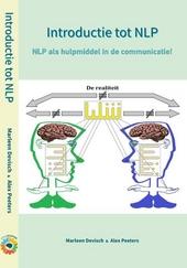 Introductie tot NLP : NLP als hulpmiddel in de communicatie!