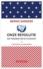 Onze revolutie : een toekomst om in te geloven