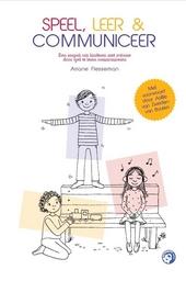 Speel, leer & communiceer : een aanpak om kinderen met autisme door spel te leren communiceren