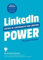 LinkedIn Power : ontdek de superkracht van LinkedIn