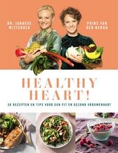 Healthy heart : 50 recepten en tips voor een fit en gezond vrouwenhart